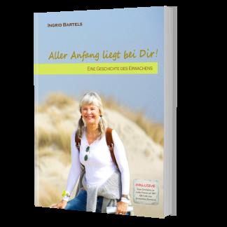3-D-Cover-Aller Anfang liegt bei Dir! Autorin Ingrid Bartels sanftheilen.com